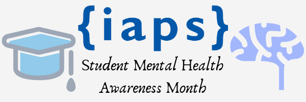 IAPS Student Mental Health Awareness Month